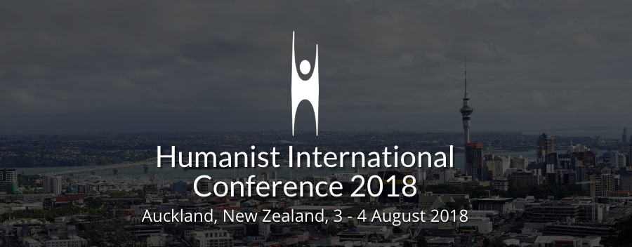 Humanist International Conference, Auckland, New Zealand, 3 – 4 August 2018